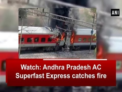Watch: Andhra Pradesh AC Superfast Express catches fire - Madhya Pradesh News