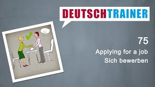 German for beginners (A1/A2) | Deutschtrainer: AppĮying for a job