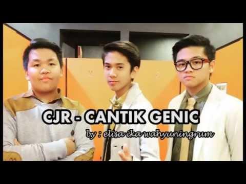 LIRIK LAGU CJR - CANTIK GENIC