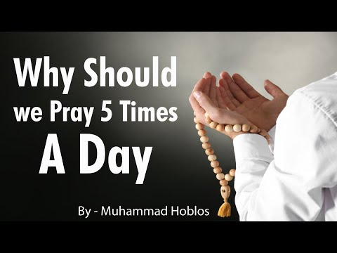 Why Should We Pray 5 Times a Day | Muhammad Hoblos | STRAIGHT PATH