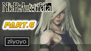 Nier: Automata Gameplay Walkthrough Part 6 [1080p HD 60FPS PC ULTRA] - No Commentary