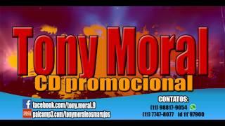 Tony Moral - Balada Louca (Ao Vivo) 2015