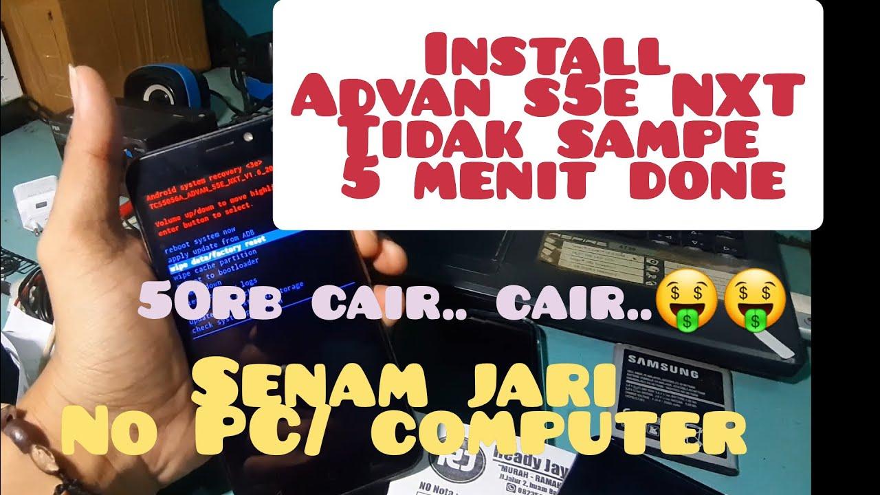 Install Advan S5e Nxt Untuk Pemula
