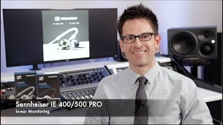Sennheiser IE 400 & 500 PRO In-Ear Monitors