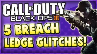 Black Ops 3 Multiplayer - 5 Barrier Glitches On Breach! (COD BO3 Ledge Glitches)
