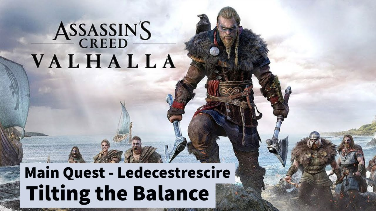 Assassin's Creed Valhalla - Tilting the Balance (Quest- Ledecestrescire #6/7) (No commentary)