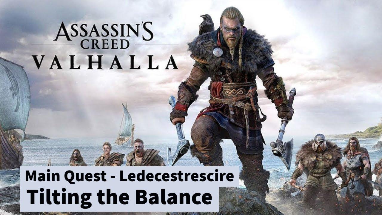 Assassin's Creed Valhalla - Tilting the Balance (Quest- Ledecestrescire #6/7) (No commentary)