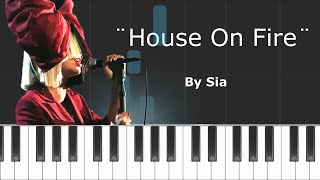 Sia House On Fire Piano Tutorial Chords How To Play Cover