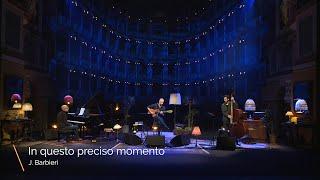 Joe Barbieri - In Questo Preciso Momento (Live at Teatro Fraschini, Italy)