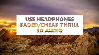 8D Alan Walker & Sia - Faded/Cheap Thrills/Alive/Airplanes (feat. Hayley Williams, B.o.B, Sean Paul)
