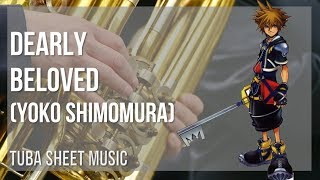 EASY Tuba Sheet Music: How to play Dearly Beloved by Yoko Shimomura