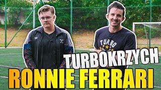 turboKRZYCH - RONNIE FERRARI | Ona by tak chciała, na boisku...