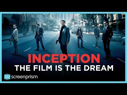Inception's Hidden Meaning: The Film is the Dream