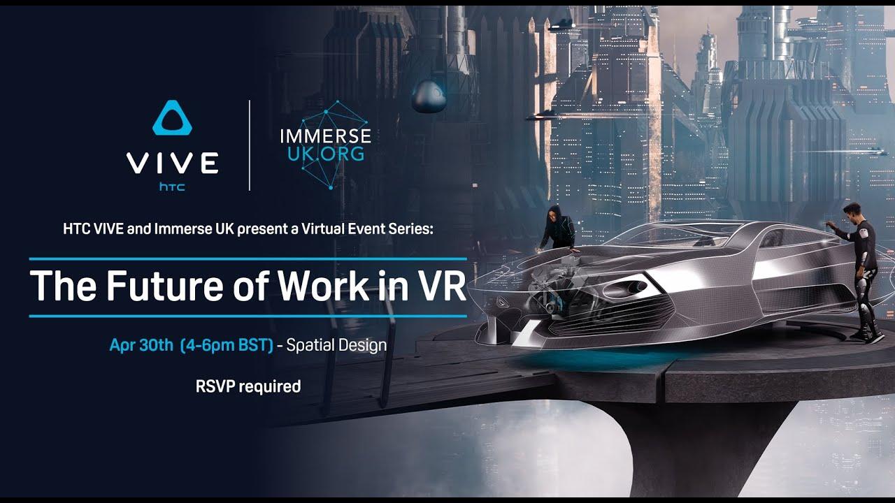Future of Work in VR – Spatial Design