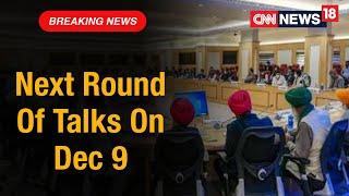 5th Round Of Talks Remain Inconclusive, Next Round Scheduled For Dec 9   CNN News18