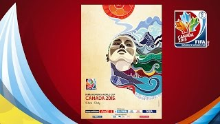 OFFICIAL POSTER REVEAL: FIFA Women's World Cup Canada 2015™