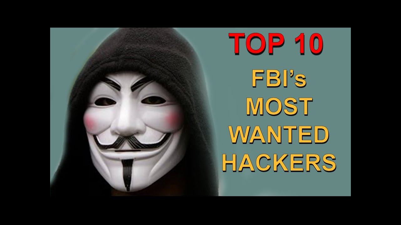 top 10 hackers criminals most wanted by the fbi youtube