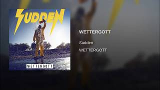 Sudden - Wettergott (Lyrics / unofficial Video)