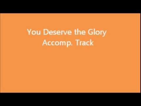 You Deserve the Glory (Instrumental Track) Order Lafayette Carthon Skype Lessons or Tutorials