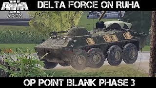 ArmA 3 Gameplay - Op Point Blank Phase 3 - Delta Force on Ruha