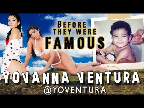YOVANNA VENTURA - Before They Were Famous - @YoVentura