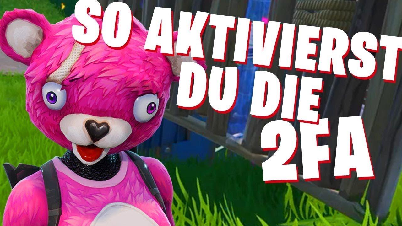 Fortnite 2 Fa Aktivieren Tutorial Zwei Faktor Authentifizierung 2fa Epic Ps4 Pc Xbox Deutsch Youtube