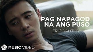 Erik Santos - Pag Napagod Na Ang Puso (Official Music Video)