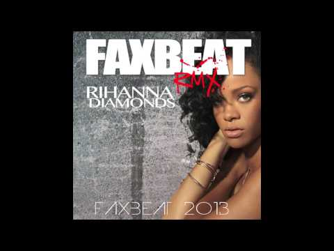 Rihanna - Diamonds Remix ( Faxbeat 2013 RMX For DJ ) Genre: Hip-Hop Club Rmx