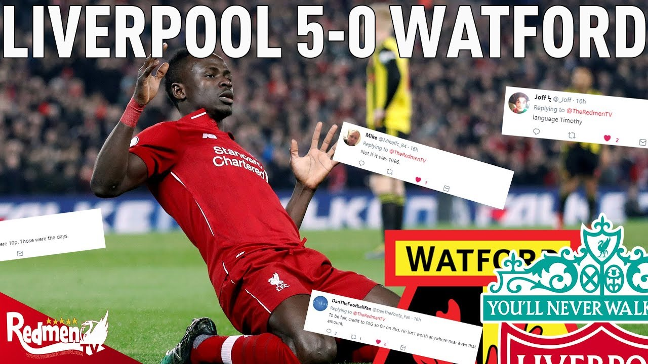 Liverpool V Watford 5 0 Lfc Fan Twitter Reactions Youtube