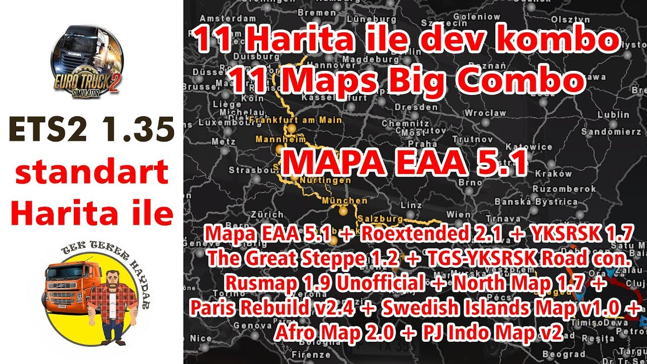 Ets2 1 35 Dx9 Ve Dx11 Mapa Eaa Ile Buyuk Kombo Harita 11 Harita