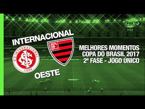 Melhores Momentos - Internacional 4 x 1 Oeste - Copa do Brasil - 22/02/2017