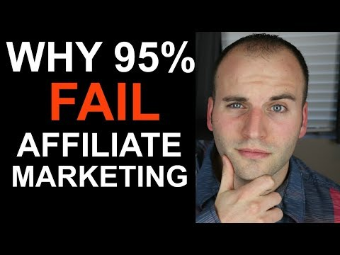 5 Reasons Why 95% Of Affiliate Marketers Fail To Make Any Money (The Truth)