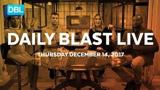 Daily Blast LIVE | Thursday December 14, 2017