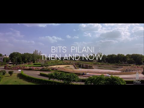 BITS Pilani: Then and Now - Documentary