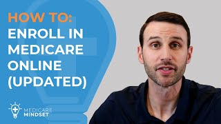 How to Enroll iฑ Medicare Online (Updated)