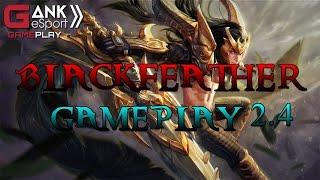[Vainglory] Lông chim đen chính hiệu | Blackfeather Vainglory Gameplay 2.4