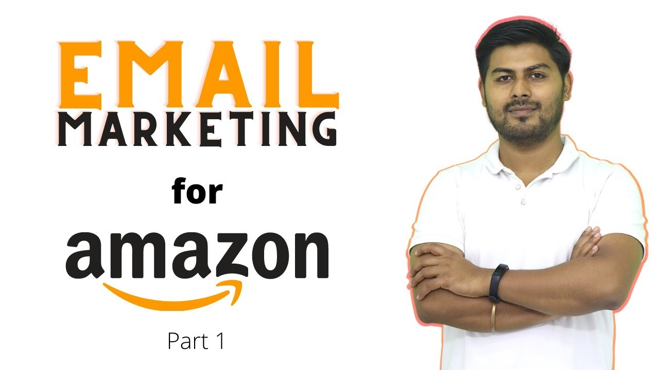 Amazon Affiliate Marketing via Email Marketing for Beginners