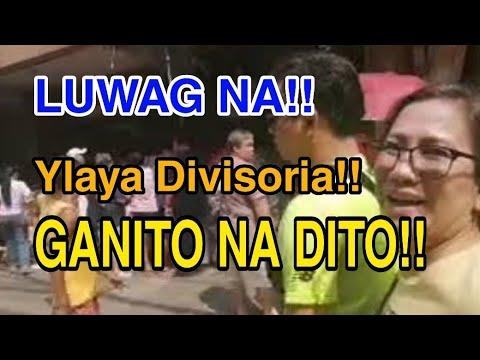 TAPANG NI INDAY!! ILAYA DIVISORIA UPDATE!! GANITO NA NGAYON!! MANILA UPDATE