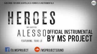 Alesso Tove lo Heroes Official Instrumental DL