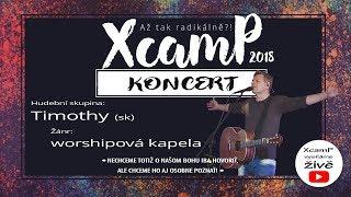 Koncert hudební skupiny Timothy (SK) - ZAČÍNÁME VE 20h.