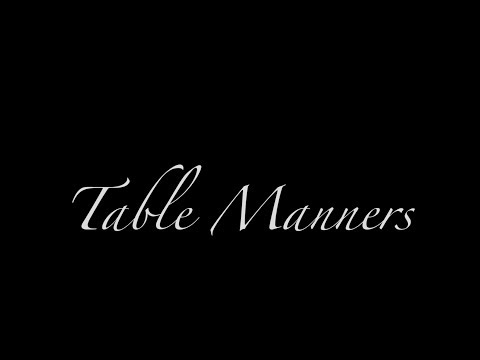 Table Manners - A short surreal comedy