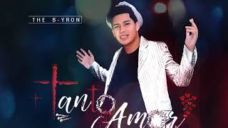 12 TODO ES POR TI (TANTO AMOR ALBUM)  THE B-YRON
