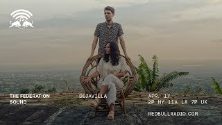 DejaVilla &amp Max Glazer on Red Bull Radio 41719 - The Federation Sound