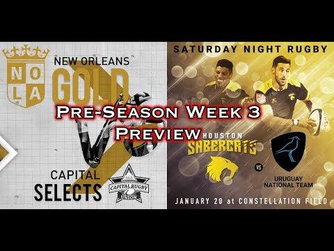MLR Pre-Season, WK3: NOLA Gold Vs Capital Selects, Houston Sabercats Vs. Uruguay (Los Teros)