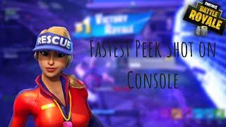 The Fastest Peek Shot On Console (Fortnite Battle Royale)