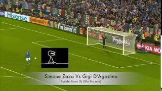 Rigore Simone Zaza Vs Gigi D'Agostino - Bla Bla Bla (Paride Bono DJ)