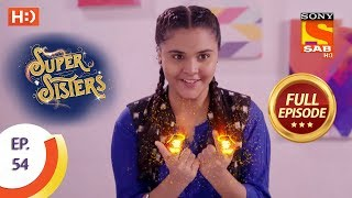 Super Sisters - Ep 54 - Full Episode - 18th October, 2018