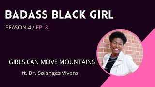 Badass Black Girl [the Vlog] - Ep. 8 S4