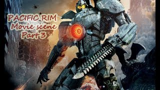 PACIFIC RIM. Movie scene. Part 3. FULL HD