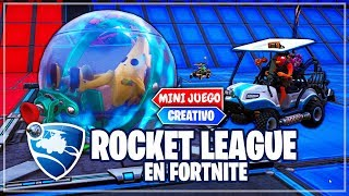 NUEVO *ROCKET LEAGUE EN FORTNITE* (MINIJUEGOS CREATIVO)